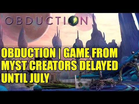 Obduction | Game from Myst Creators Delayed Until July