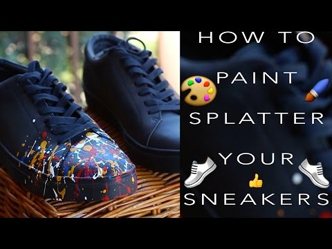 DIY: How To Paint Splatter Your Sneakers! + ON FOOT