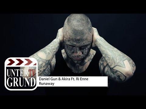 Daniel Gun & Akira Ft. Ri Enne - Runaway (OFFICIAL HD VIDEOPREMIERE)