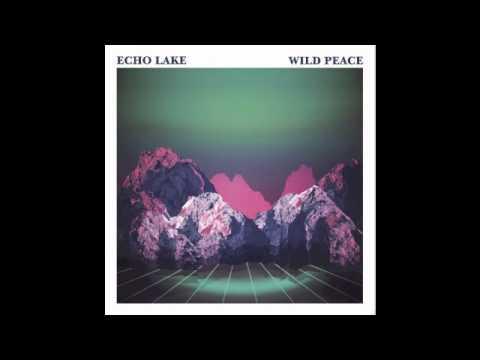 Echo Lake - Wild Peace (No Pain In Pop, 2012) mp3