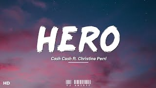 """Download Cash Cash - Hero (Lyrics) ft. Christina Perri    """"Now I don't need your wings to fly"""""""