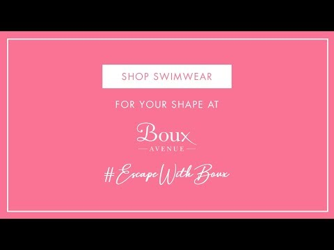 Swimwear For Your Shape | Boux Avenue's ultimate style guide