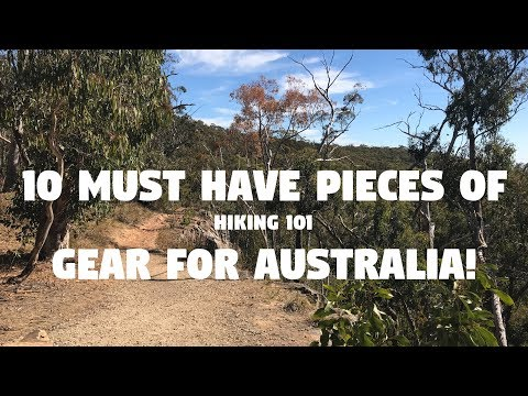10 MUST HAVE Pieces Of Gear For Hiking In Australia!