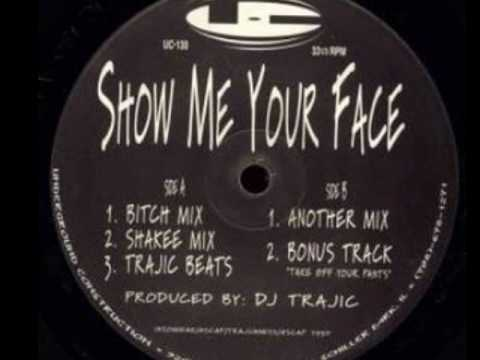 DJ TRAJIC - TAKE OFF YOUR PANTS (show me your face)