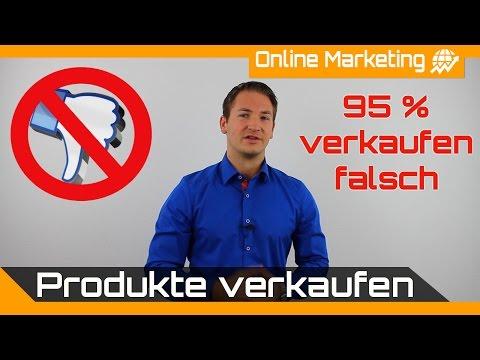 Produkte Verkaufen - 95% Verkaufen Falsch!