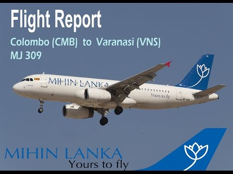 [Flight Report] MihinLanka | MJ309 | Colombo to Varanasi |  **With Special Cockpit Footage