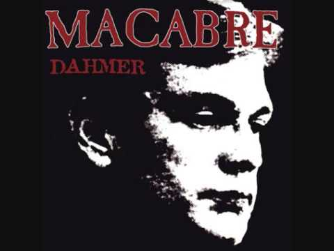 Macabre  Dahmer Full Album