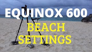 Our Beach Settings for the Minelab Equinox 600