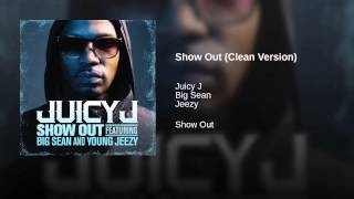 Show Out (Clean Version)
