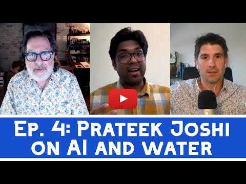 Ep 4: Artificial intelligence (AI) in water with Prateek Joshi