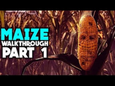 Maize Gameplay - Part 1 - Walkthrough