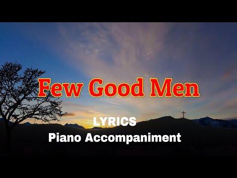 Few Good Men   Minus One   Piano Lyrics