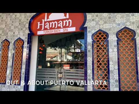Hamam Turkish Bath & Spa - FIRST LOOK! - Out & About Puerto Vallarta