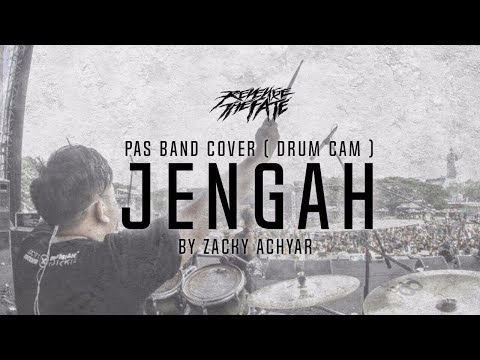 REVENGE THE FATE -  JENGAH  ( PAS BAND COVER DRUM CAM )