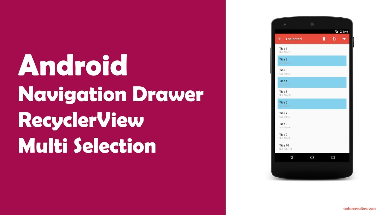 Android Tutorial: Navigation Drawer + RecyclerView + Multi Selection