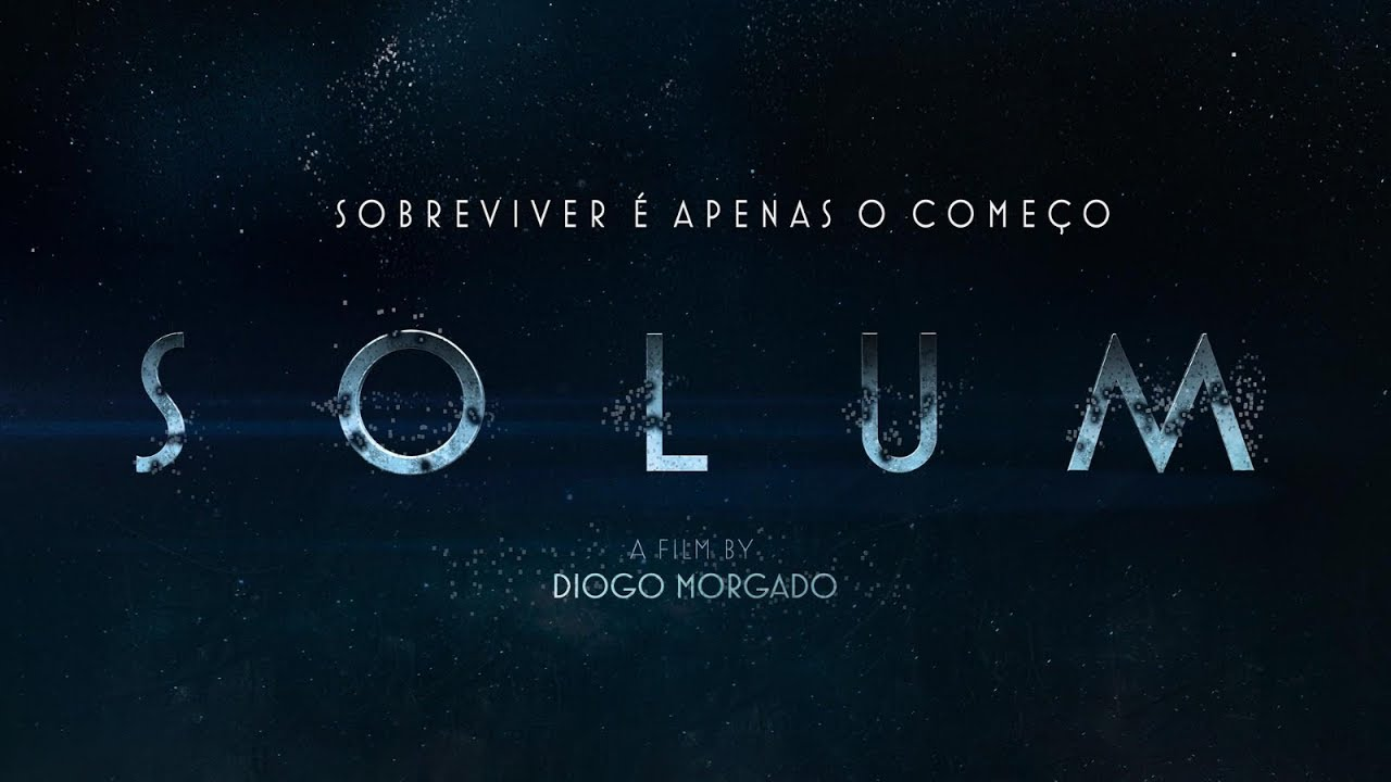 SOLUM – TRAILER OFICIAL LEGENDADO (PORTUGAL)
