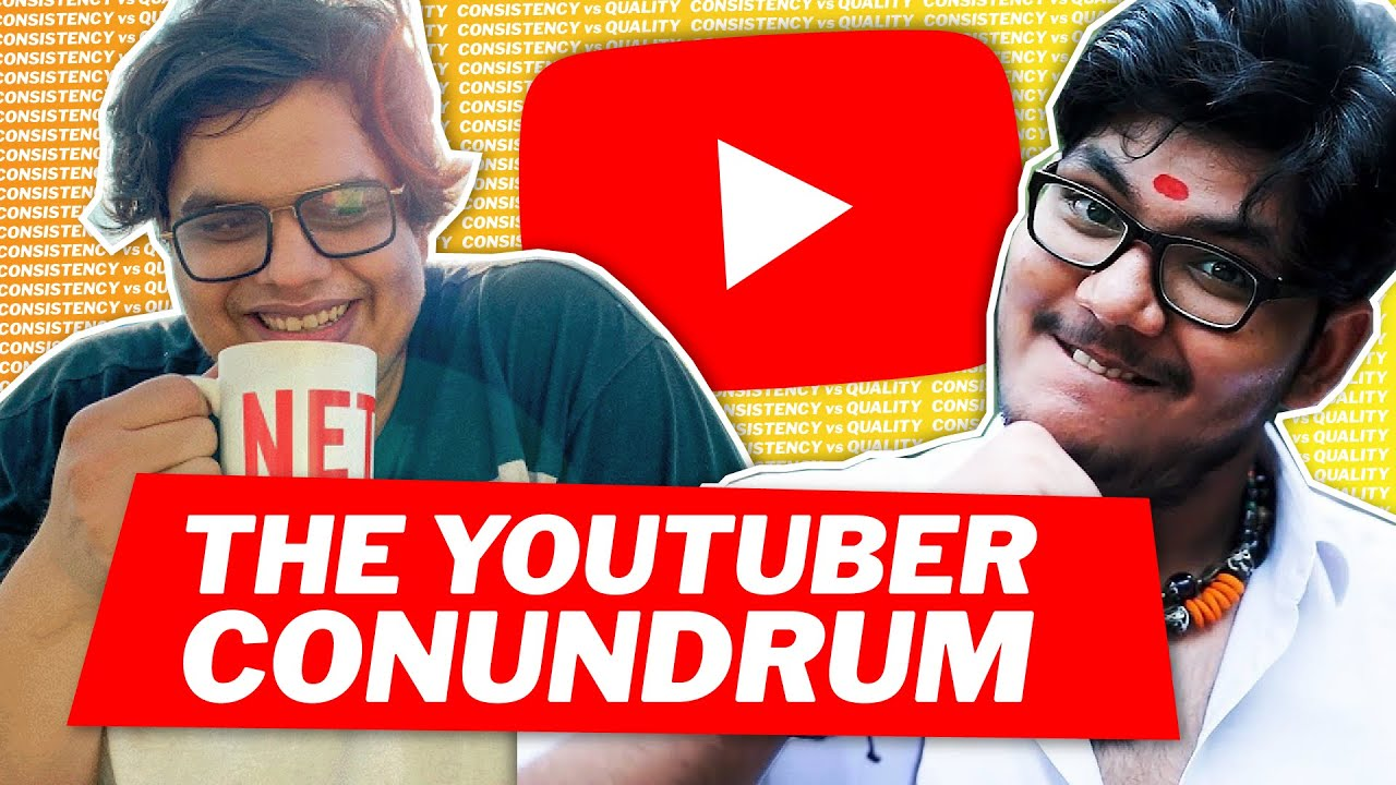 Consistency vs Quality? The YouTuber Conundrum 🤔