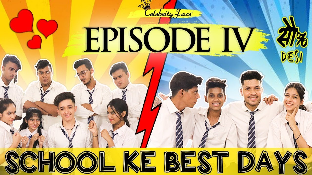 School Ke Best Days Episode 4 - Pyaar Ka Golmaal | Celebrity Face Originals & RD Productions
