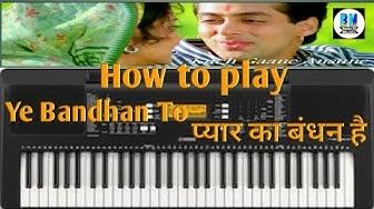 Ye bandhan to pyar ka bandhan|Piano cover|