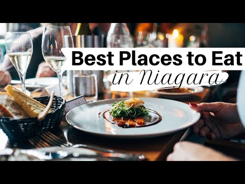 The Best Places To Eat In Niagara On The Lake (Visit Wine Country - E3)