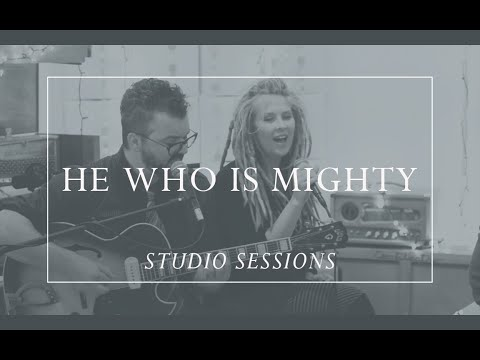 He Who Is Mighty [Prepare Him Room Studio Sessions]