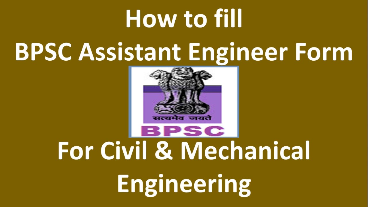 How to fill BPSC Assistant Engineer Form for Civil Engineering and ...