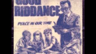 Good Riddance - Teachable Moments