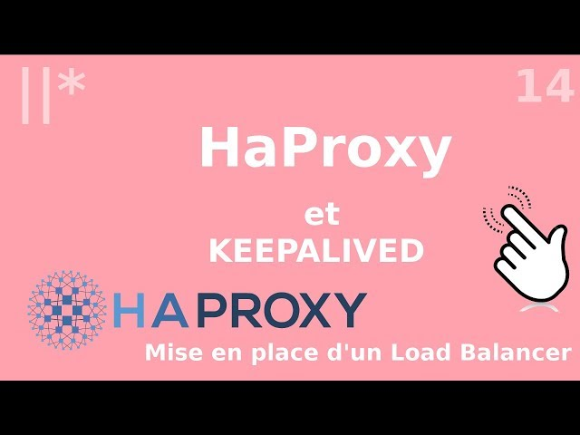 Haproxy - 14. Keepalived pour de la haute disponibilité