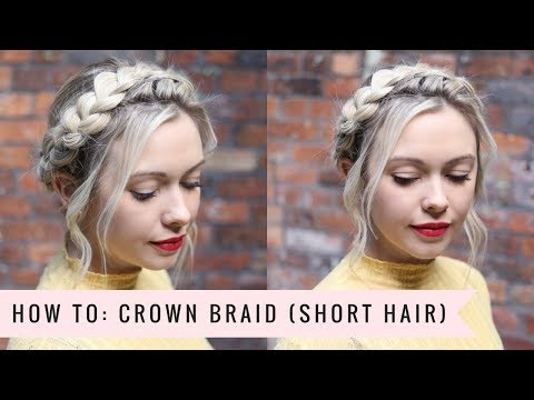 How To: Crown Braid (SHORTER HAIR VERSION) By SweetHearts Hair