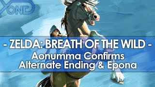 Zelda: Breath of the Wild - Aonuma Confirms Alternate Ending & Epona