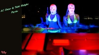AC Slater & Taiki Nulight - Psycho