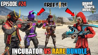 GTA X FREEFIRE : INCUBATORS VS RARE BUNDELS