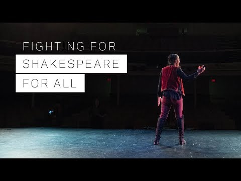 Fighting for Shakespeare for All