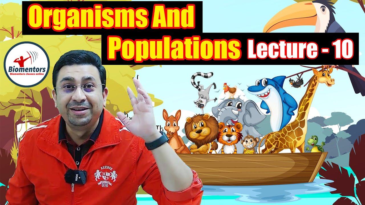 Download Biology - Organisms and populations L- 10   NEET preparation 2021  Biomentors   Dr Geetendra Sir