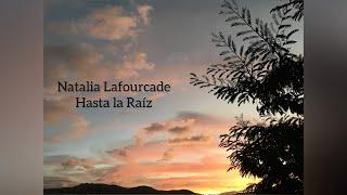 Natalia Lafourcade  Hasta la Raíz [1 Hour] LOOP BEST VERSION