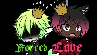 ~{Forced Love Episode 1}~》{a Gacha Life Series《(look in description)