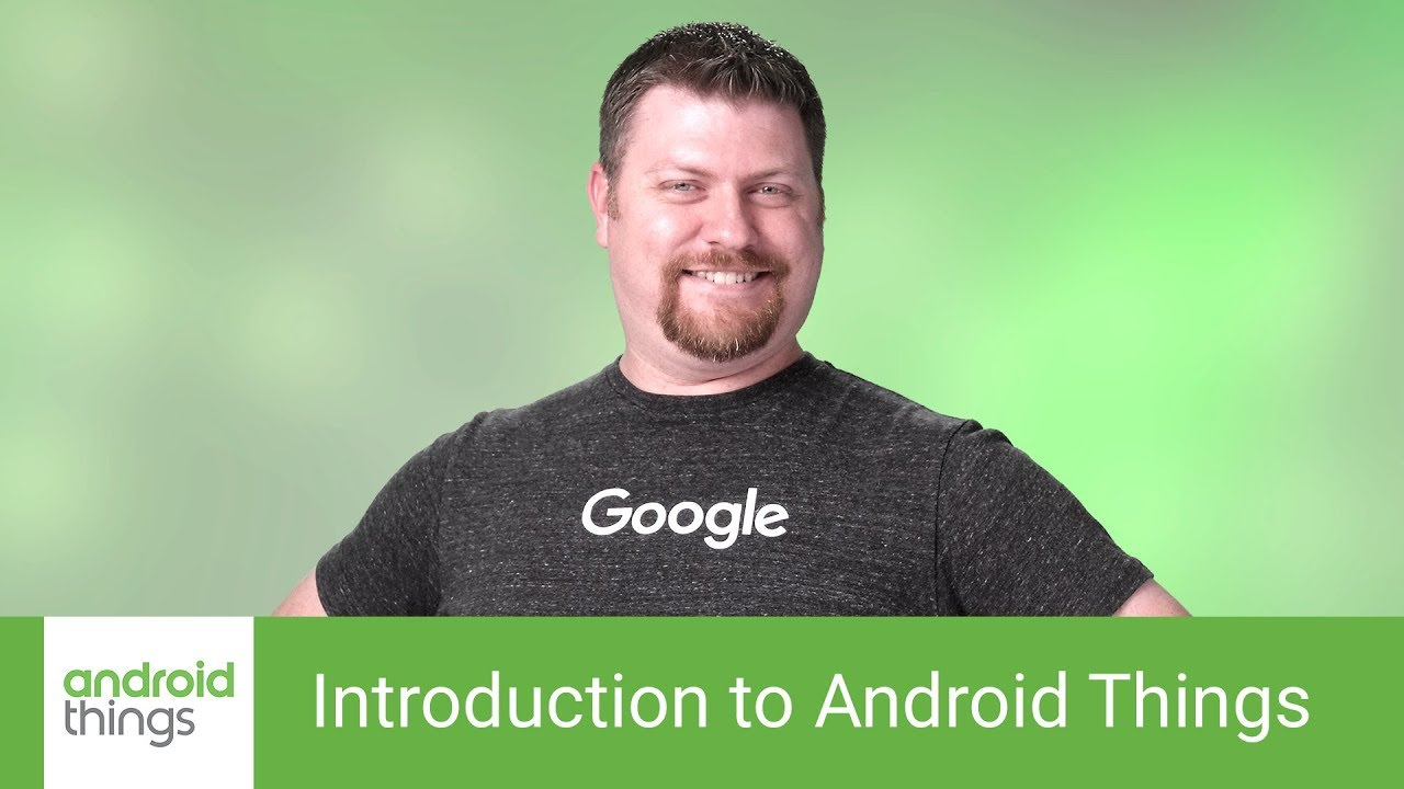 Android Things: From 0 to Hello World - Udacity Eng & Data