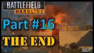 Battlefield Hardline Episode 10 (2/2) Legacy Walkthrough Let