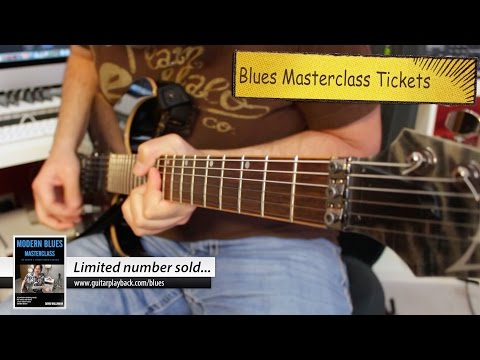 Special Announcement - Modern Blues Masterclass  Limited Tickets