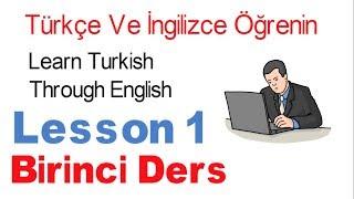 İngilizce Öğrenin İngilizce Konuşarak - 1 Dersi Selamlaşma | Learn Turkish Lesson 1 - Greetings