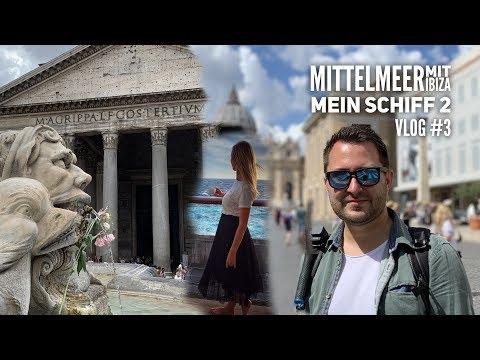 Mittelmeer mit Ibiza - Mein Schiff 2 Vlog #3: Rom auf eigene Faust