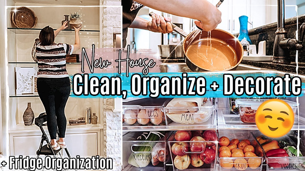 🙌 NEW HOUSE CLEAN ORGANIZE & DECORATE WITH ME :: SPEED CLEAN WITH ME 2021 + FRIDGE ORGANIZATION