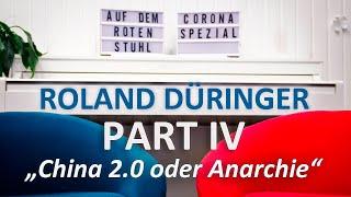 "Auf dem Roten Stuhl Corona Spezial – Roland Düringer: ""China 2.0 oder Anarchie"""
