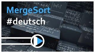 02_Algorithmen&Datenstrukturen || MergeSort (Funktion, Laufzeit, stabil, in situ)
