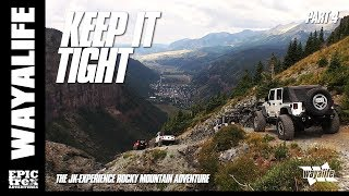 KEEP IT TIGHT : The JK-Experience Colorado -- Black Bear Pass & Billings Canyon [Part 4 of 4]
