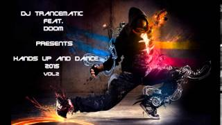 Techno 2015 - Best of Hands up and Dance 2015 Vol.2 (MegaMix)