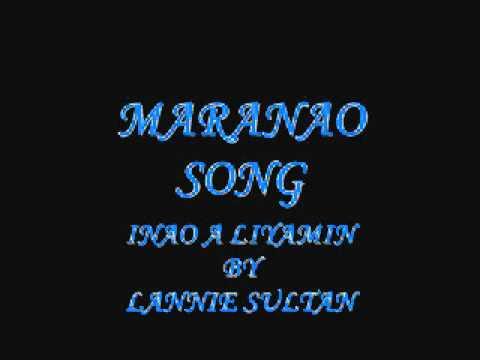 MARANAO SONG: inao a liyamin :By LANNIE SULTAN