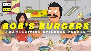 Download Video Bob's Burgers Thanksgiving Episodes: Ranked | NowThis Nerd MP3 3GP MP4