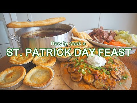 How to cook a ST. PATRICK DAY FEAST