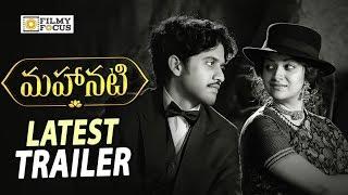 Mahanati Movie Latest Trailer || Naga Chaitanya, Keerthy Suresh - Filmyfocus.com
